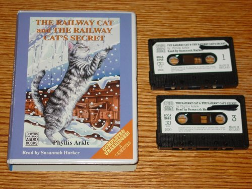 The Railway Cat and the Railway Cat's Secret (0754052079) by Phyllis Arkle; Susannah Harker