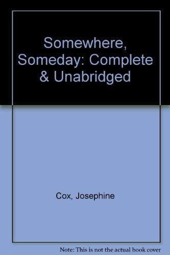 Somewhere, Someday (0754053873) by Josephine Cox