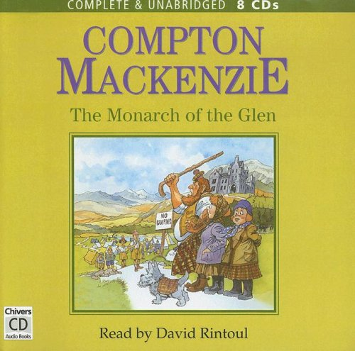 9780754054191: The Monarch of the Glen: Complete & Unabridged