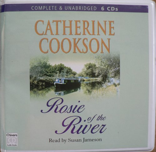 Rosie of the River: Cookson, Catherine