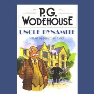 9780754054603: P.G. Wodehouse Uncle Dynamite