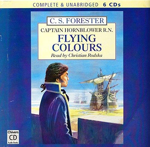 Flying Colours (Horatio Hornblower Adventures): Forester, C. S.
