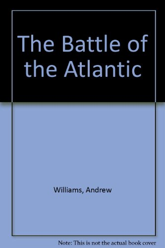 9780754056607: The Battle of the Atlantic
