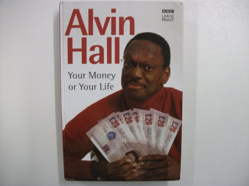 9780754056645: Your Money or Your Life: A Practical Guide to Solving Your Financial Problems and Affording a Life You'll Love