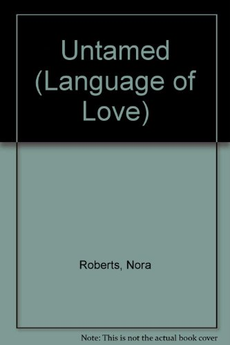 9780754056867: Untamed (Language of Love)