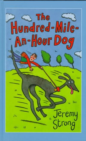 9780754060079: Hundred-mile-an-hour Dog, The (Galaxy Children's Large Print Books)