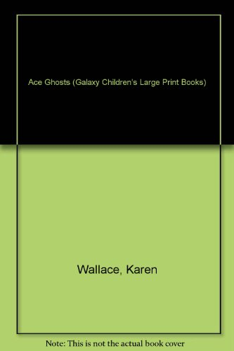 9780754060345: Ace Ghosts (Galaxy Children's Large Print Books)