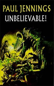 9780754060369: Unbelievable!: More Surprising Stories (Galaxy Children's Large Print Books)