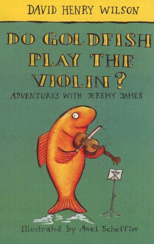 9780754060673: Do Goldfish Play the Violin? (Galaxy Children's Large Print Books)