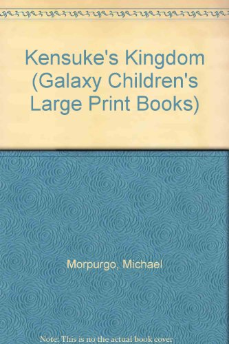 Kensuke's Kingdom (Galaxy Children's Large Print Books): Michael Morpurgo