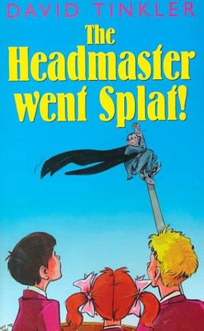 9780754061076: The Headmaster Went Splat! (Galaxy Children's Large Print Books)