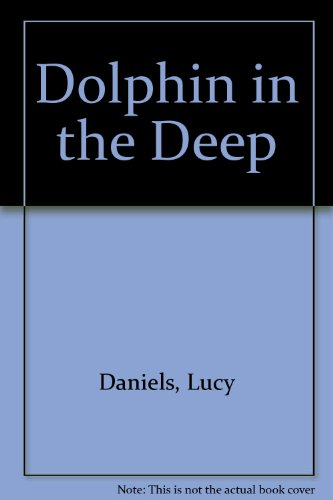 9780754061373: Dolphin in the Deep