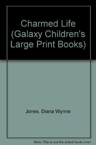 Charmed Life (Galaxy Children's Large Print Books) (9780754061397) by Jones, Diana Wynne