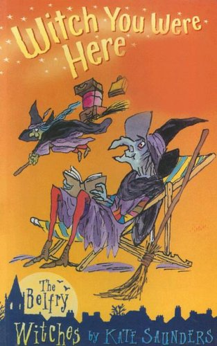 9780754061618: Witch You Were Here: The Belfry Witches (Galaxy Children's Large Print)