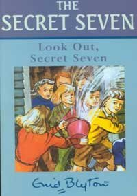 Look Out, Secret Seven (A FIRST PRINTING: Blyton, Enid