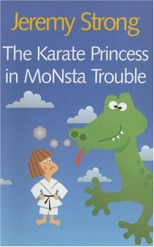 9780754061830: The Karate Princess in Monsta Trouble (Galaxy Children's Large Print)