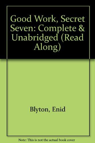 "9780754062158: Good Work, Secret Seven: Complete & Unabridged (""Read Along"")"