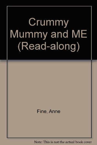 9780754062561: Crummy Mummy and ME (Read-along)
