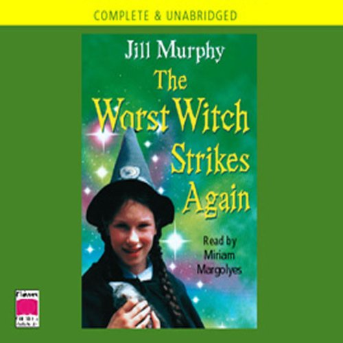 9780754065876: The Worst Witch Strikes Again