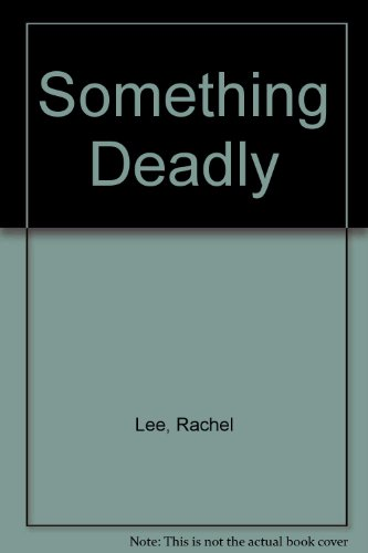 9780754069942: Something Deadly