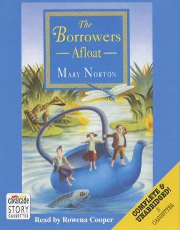 9780754070962: Borrowers Afloat: Complete & Unabridged (Radio Collection)