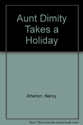 9780754072126: Aunt Dimity Takes a Holiday