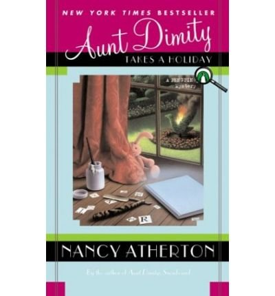 9780754072133: Aunt Dimity Takes a Holiday