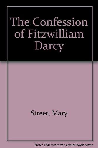9780754073055: The Confession of Fitzwilliam Darcy