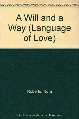 9780754073512: A Will and a Way (Language of Love)