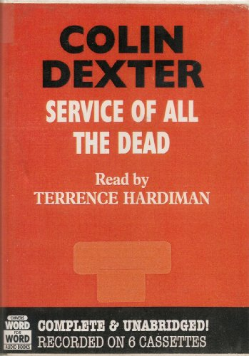Service of All the Dead (Inspector Morse Mysteries)--EXCELLENT UNABRIDGED COPY