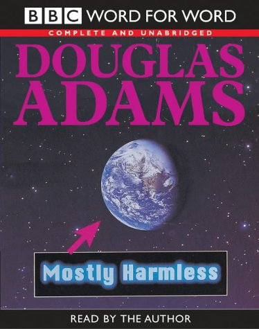 9780754075684: Mostly Harmless: Complete & Unabridged (Word for Word)