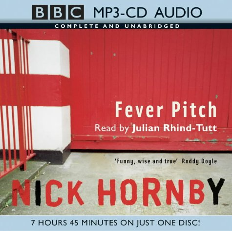 9780754076193: Fever Pitch (BBC MP3 CD Audio)