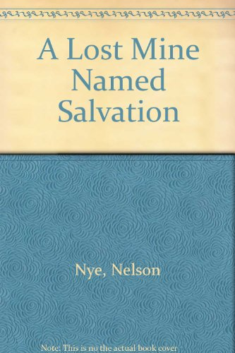 9780754077473: A Lost Mine Named Salvation