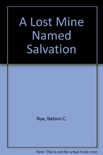 9780754077480: A Lost Mine Named Salvation