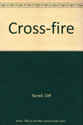 9780754077510: Cross-Fire