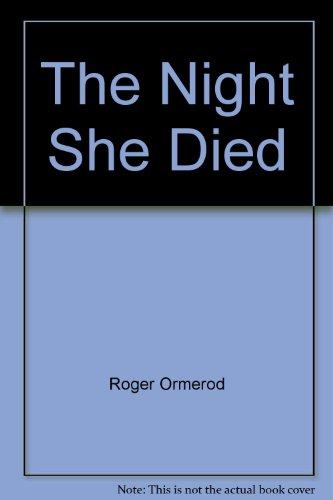 9780754077985: The Night She Died