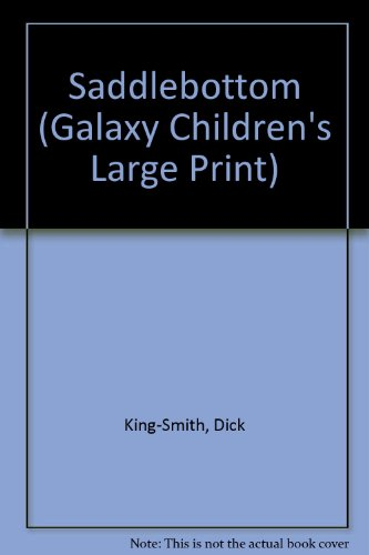 9780754078173: Saddlebottom (Galaxy Children's Large Print)