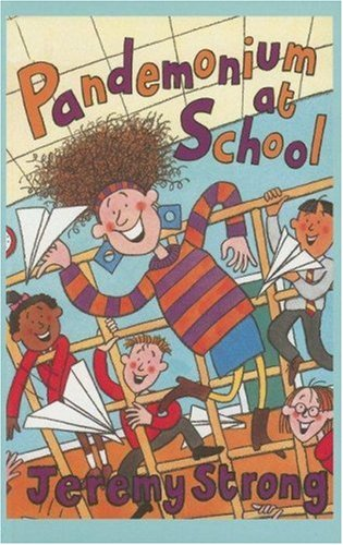 9780754078623: Pandemonium at School (Galaxy Children's Large Print Books)
