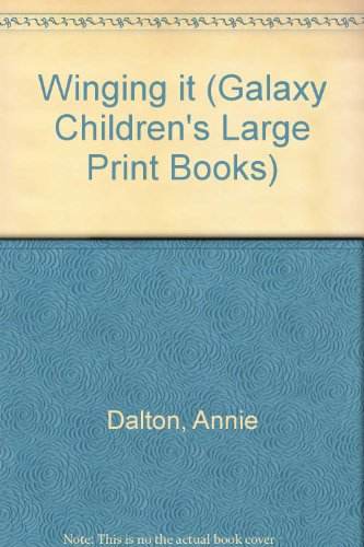 9780754078661: Winging It (Galaxy Children's Large Print Books)