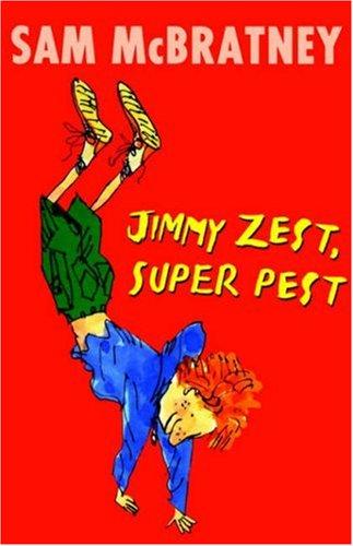 Jimmy Zest, Super Pest: Sam McBratney