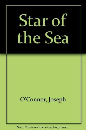 Star of the Sea: Joseph O'Connor