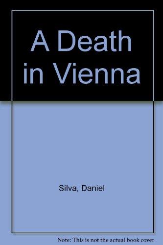 A Death in Vienna: Silva, Daniel