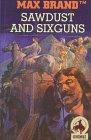 9780754080121: Sawdust and Sixguns (Gunsmoke Westerns)