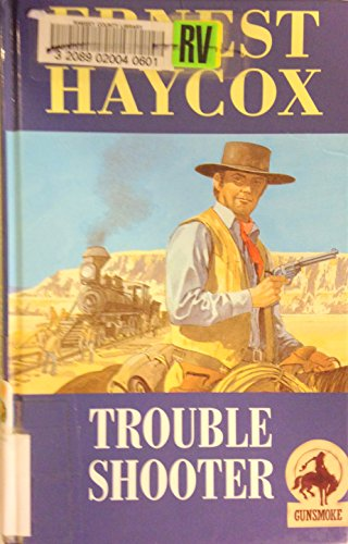 9780754080428: Trouble Shooter (Gunsmoke Western Series)
