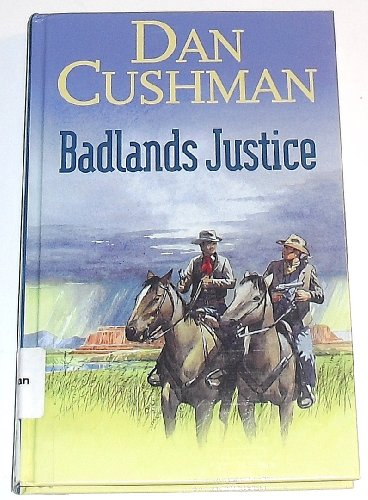Badlands Justice (Gunsmoke Western)