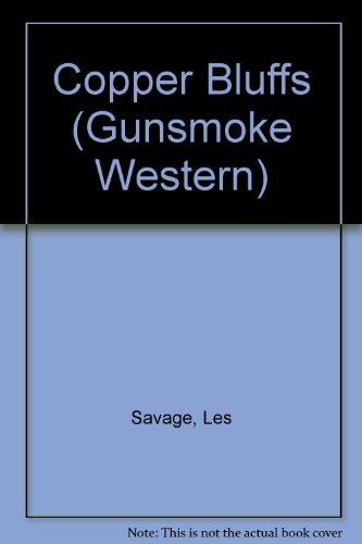 9780754080947: Copper Bluffs (Gunsmoke Westerns)