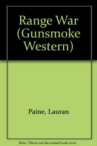 Range War (Gunsmoke Westerns.)