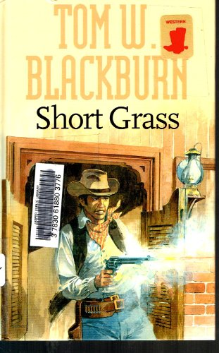 Short Grass (Gunsmoke Western)