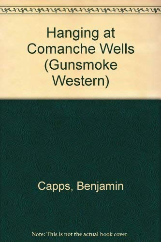 9780754081425: Hanging at Comanche Wells (Gunsmoke Western)