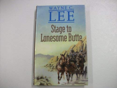 9780754081524: Stage to Lonesome Butte (Gunsmoke Western)